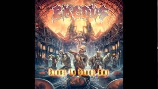 Exodus - Wrapped in the Arms of Rage