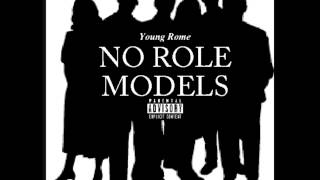 No Role Models - Young Rome