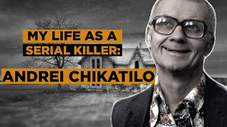 Andrei Chikatilo | Serial Killer File #1