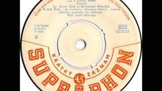 Karel Gott & Waldemar Matuška - Co z toho mám [1964 Vinyl Records 45rpm]