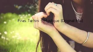 Firas Tarhini - Mystique (Original Mix) [Free Download]