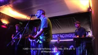 I LIED – Spain live@1e35circa, Cantù, Italy, 2018 oct  12   @TAVproduction
