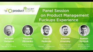 Panel Session on Product Management Fuckups Experience