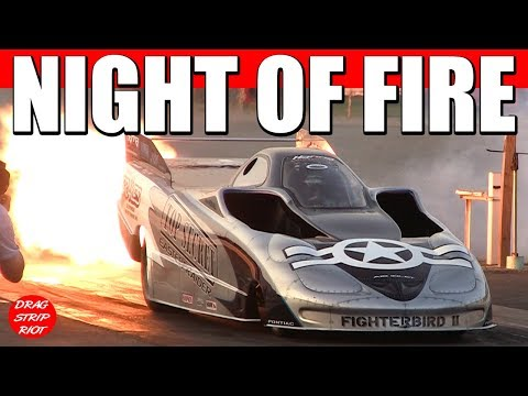 2017 Night Of Fire Jet Cars Drag Racing Videos