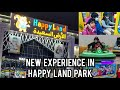 New Experience In Happy Land Park In Najran   Watch It   Muneera's Kitchen And Life....🙂🙂🙂🙂