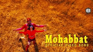 Mohabbat Official Video Song