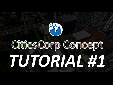 CitiesCorp Concept Gameplay Tutorial #1 Uncut - for sections, see descriptions