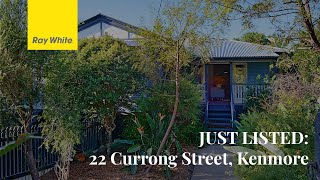 JUST LISTED: 22 Currong Street, Kenmore