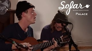 Palace   It's Over | Sofar London