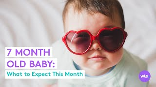 7-Month-Old Baby - What to Expect