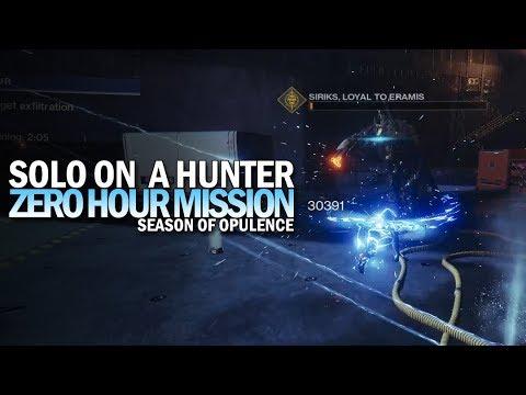 Solo Zero Hour in Season of Opulence (Hunter) [Destiny 2]