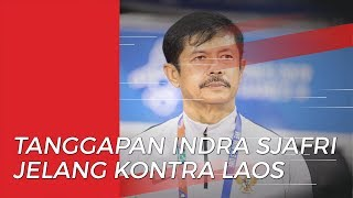 Tanggapan Pelatih Timnas U-22 Indonesia Jelang Laga Kontra Laos