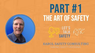 The Art of Safety -                                 Safety Leadership and Culture Change