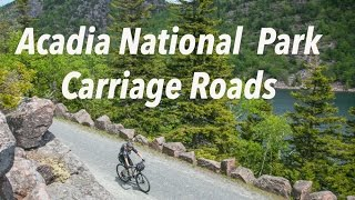 Biking Acadia National Park Carriage Roads