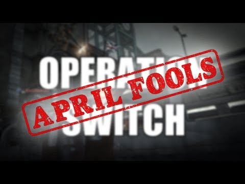 , title : 'Operation Switch - April Fools'