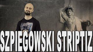 Szpiegowski striptiz – Mata Hari. Historia Bez Cenzury