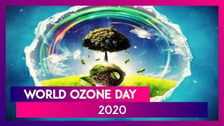World Ozone Day 2020: Ways To Protect Ozone Layer That Shields The Earth From Sun Ultraviolet Rays  IMAGES, GIF, ANIMATED GIF, WALLPAPER, STICKER FOR WHATSAPP & FACEBOOK