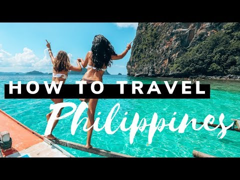 HOW TO TRAVEL THE PHILIPPINES – SISTERS TRAVELING – 2019
