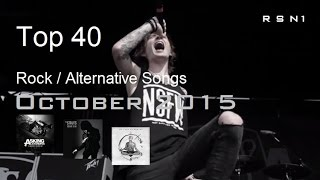 Top 40 - Rock / Alternative Songs - October 2015