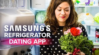 Samsung's Refrigerdating app:  Find love through your fridge