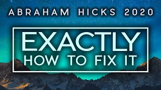 Abraham Hicks Shows EXACTLY How To Fix What Is Bothering You | Law of Attraction 2020