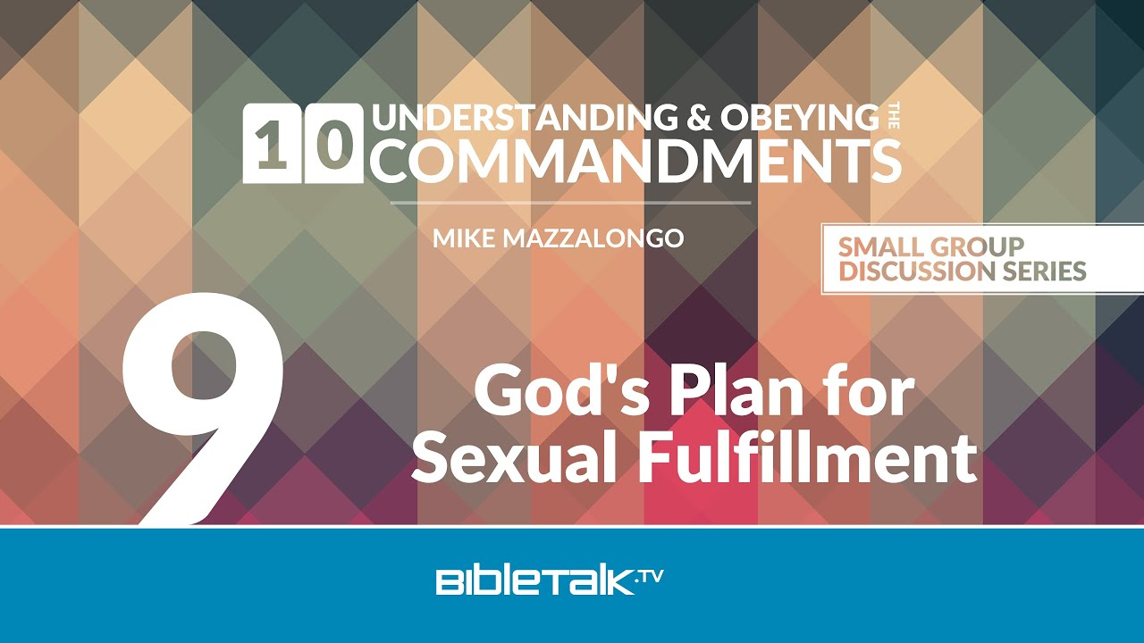 9. God's Plan for Sexual Fulfillment