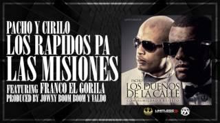 Los Rapidos Pa Las Misiones (Auido) - Franco El Gorila feat. Franco El Gorila (Video)