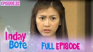 Inday Bote - Full Episode 32