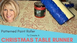 Christmas Table Runner Using A Patterned Paint Roller | DIY Christmas Table Runner