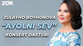 """Zulayho Boyhonovaning """"AYOLNI SEV"""" konsert dasturi (2019)"""