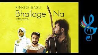 Bhallage Na   Ringo Basu   Shoumik   Tasnuva Tisha   Bengali Sad Song   2018
