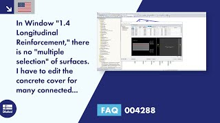 "FAQ 004288 | In Window ""1.4 Longitudinal Reinforcement,"" there is no ""multiple selection"" of surfaces.<div>I have to edit the concrete cover for many connected surfaces. Is there any tool available for this?</div>"