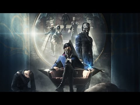 Dishonored 2 обзор для PS4