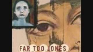Far Too Jones - (Hey Mary) Ballad Of Mary