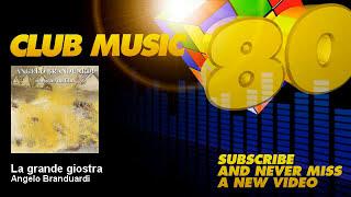 Angelo Branduardi - La grande giostra - ClubMusic80s