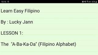 "#LEARN EASY FILIPINO Lesson 1: Alphabet of Filipino, ""A-Ba-Ka-Da"""
