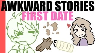 FIRST DATE - Awkward Stories