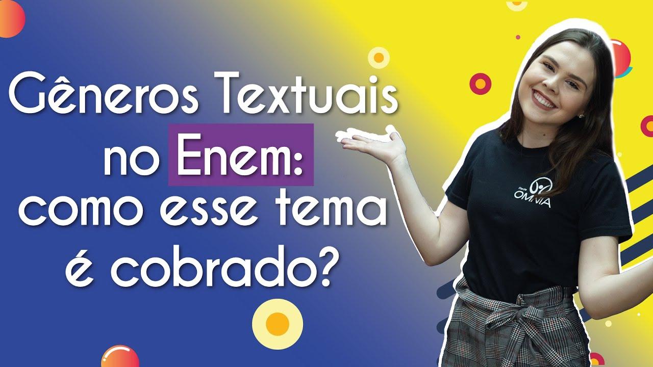 Gêneros Textuais no Enem: como esse tema é cobrado?