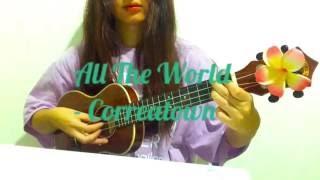 Monday Ukulele - All the world (Correatown)
