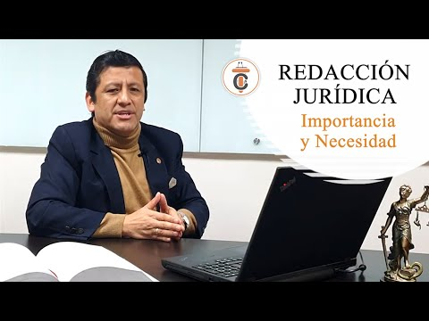 REDACCIÓN JURÍDICA: Importancia y Necesidad - TC173