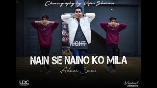 Gambar cover Nain Se Naino Ko Mila | Hip Hop Dance Choreography By Vipin Sharma | Tera Chehra  Unique Dance Crew