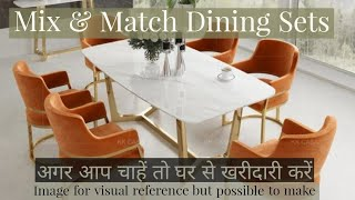 DINING TABLE & CHAIRS | MATCH YOUR LIFESTYLE IN YOUR BUDGET