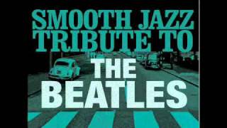 Here Comes The Sun- The Beatles Smooth Jazz  Tribute