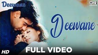 Deewane Full Video - Deewane   Ajay Devgn, Urmila   Kumar