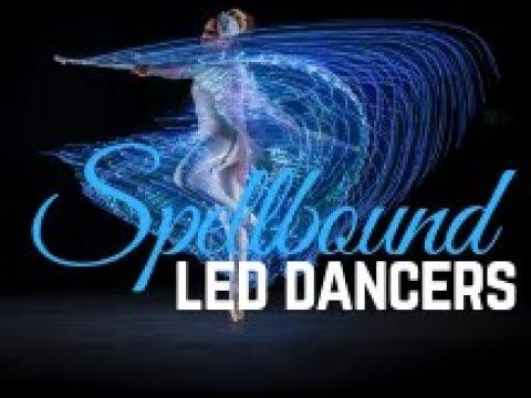 Spellbound - LED Dancers Video