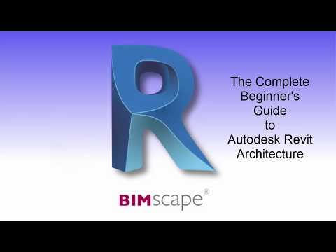 The Complete Beginner's Guide to Autodesk Revit Architecture ...