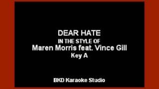 Maren Morris - Dear Hate (ft. Vince Gill) (Karaoke Version)