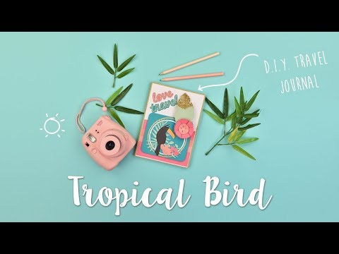How to Create a Tropical Bird Journal - Sizzix