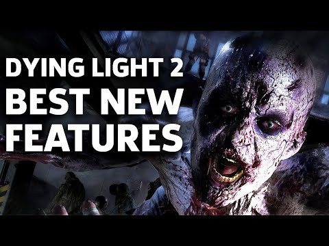 How Dying Light 2 Improves Upon The Original E3 2019