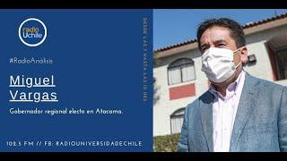Conversamos con el nuevo gobernador de Atacama Miguel Vargas